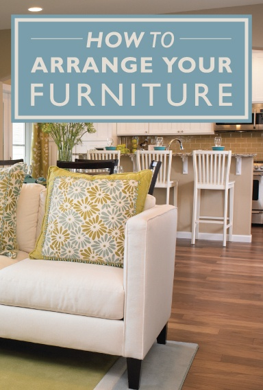 How To Arrange Furniture In Your New Home Richmond American Homes