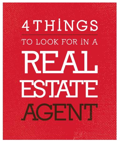 4 Things to Look for in a Real Estate Agent