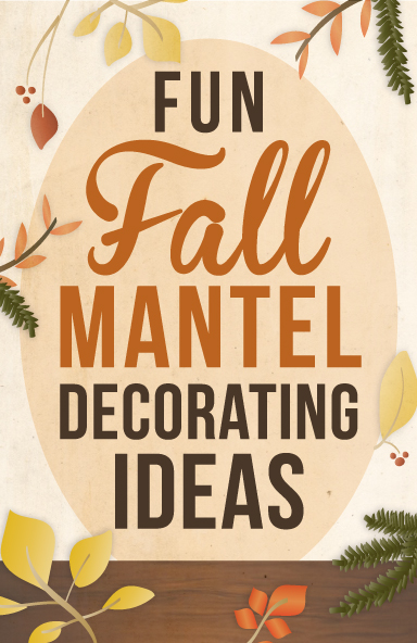 Fun fall mantel decorating ideas