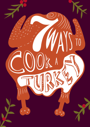 7 ways to cook a turkey