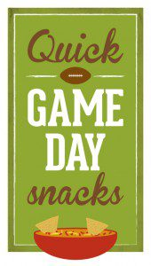 Quick Game Day Snacks