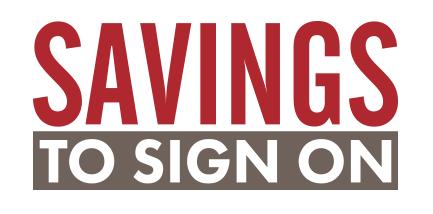 Savings to Sign On